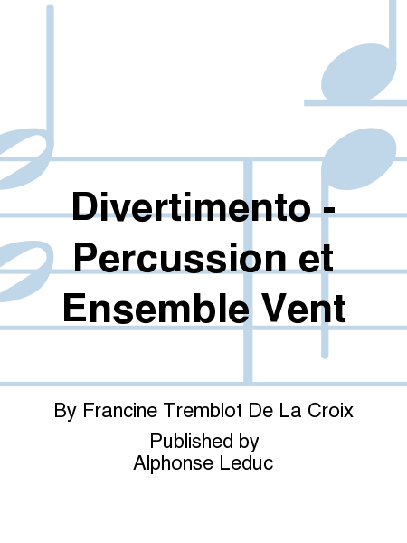 Divertimento - Percussion et Ensemble Vent
