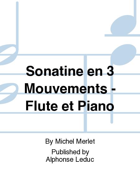 Sonatine en 3 Mouvements - Flute et Piano
