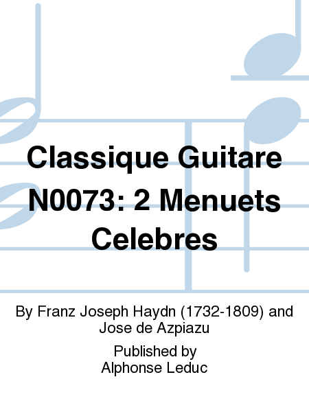 Classique Guitare No.73: 2 Menuets Celebres