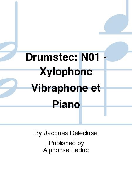 Drumstec: No.1 - Xylophone Vibraphone et Piano