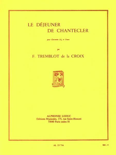 Dejeuner de Chantecler - Clarinette et Piano