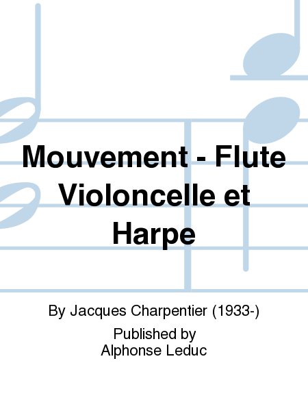 Mouvement - Flute Violoncelle et Harpe