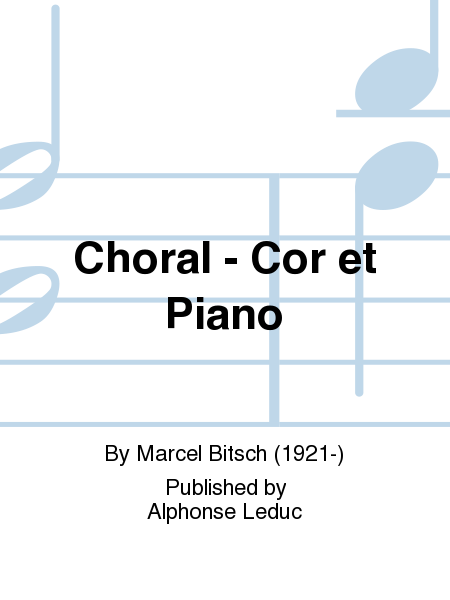 Choral - Cor et Piano