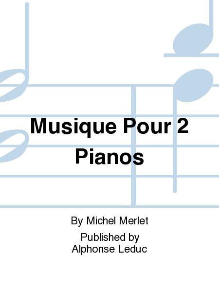 Musique pour 2 Pianos