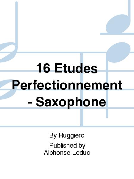 16 Etudes Perfectionnement - Saxophone