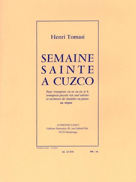 Semaine Sainte A Cuzco (Tromp. Et Orchestre) Trompette Et Piano