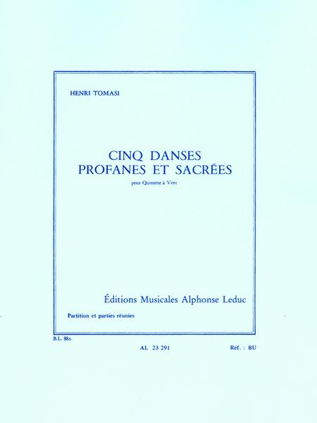 5 Danses Profanes et Sacrees - Quintette a Vent