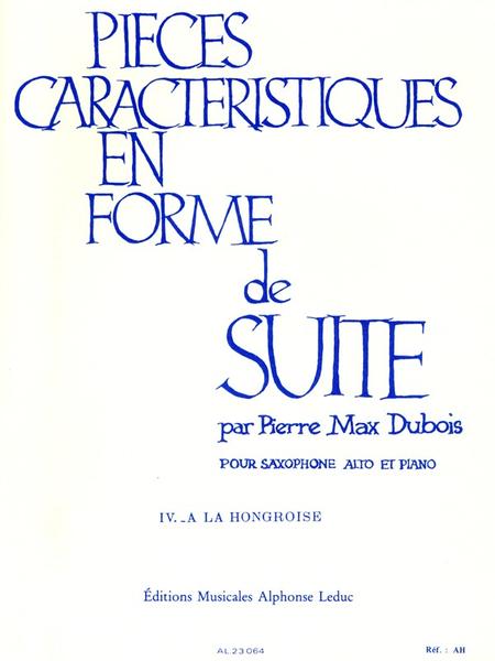 Pieces Caracteristiques En Forme De Suite No.4:A La Hongroise Saxo Mib Et Pno
