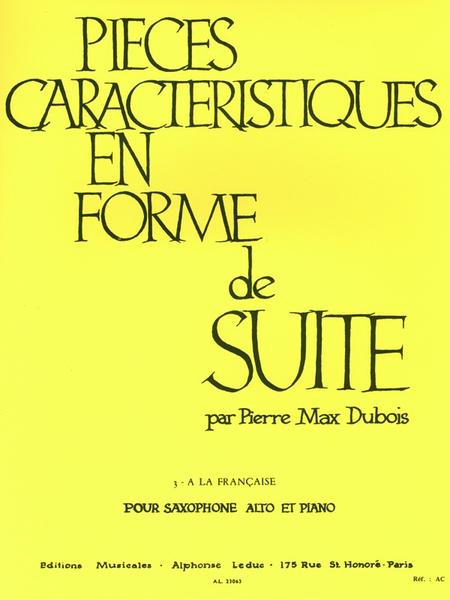 Pieces Caracteristiques en Forme de Suite No.3:A La Francaise Saxo Mib et Pno