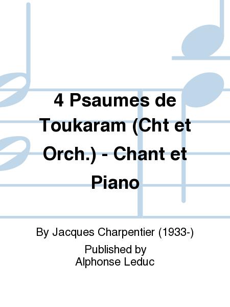 4 Psaumes de Toukaram (Cht et Orch.) - Chant et Piano