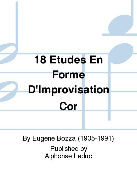 18 Etudes En Forme D'Improvisation Cor