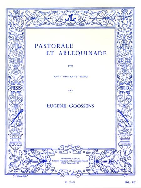 Pastorale et Arlequinade - Flute Hautbois Piano