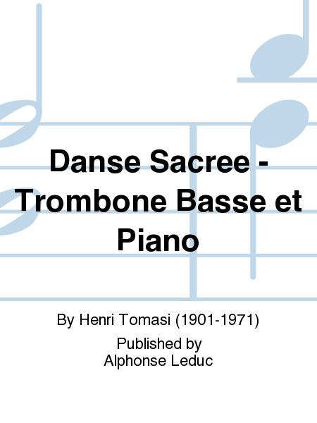 Danse Sacree - Trombone Basse et Piano