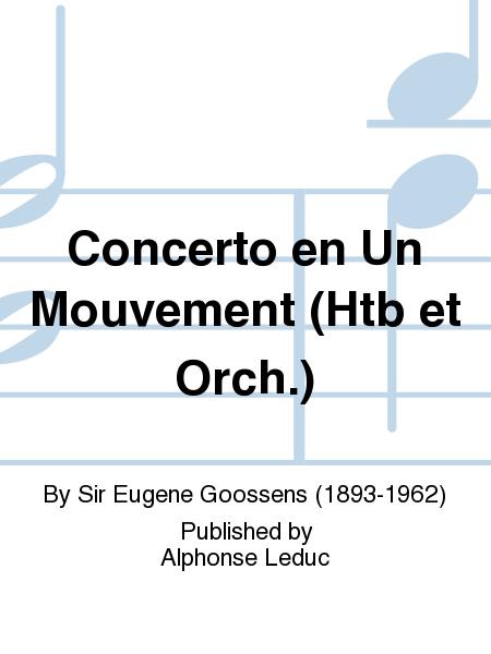 Concerto en Un Mouvement (Htb et Orch.)