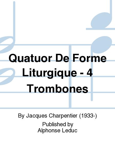 Quatuor De Forme Liturgique - 4 Trombones