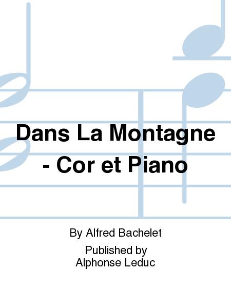 Dans La Montagne - Cor et Piano