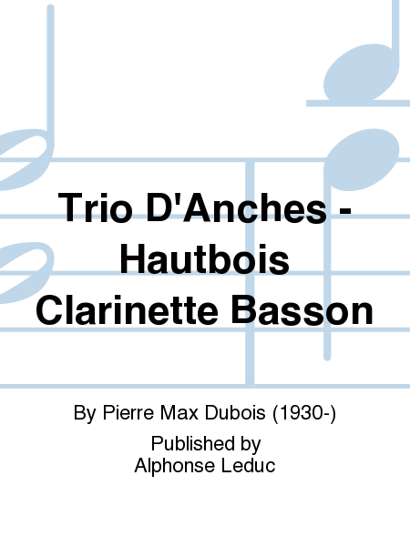 Trio D'Anches - Hautbois Clarinette Basson