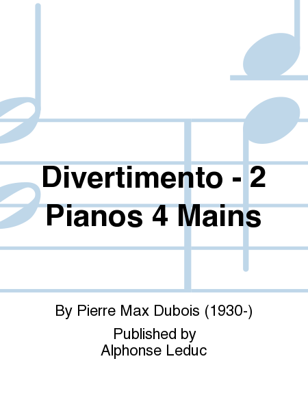 Divertimento - 2 Pianos 4 Mains