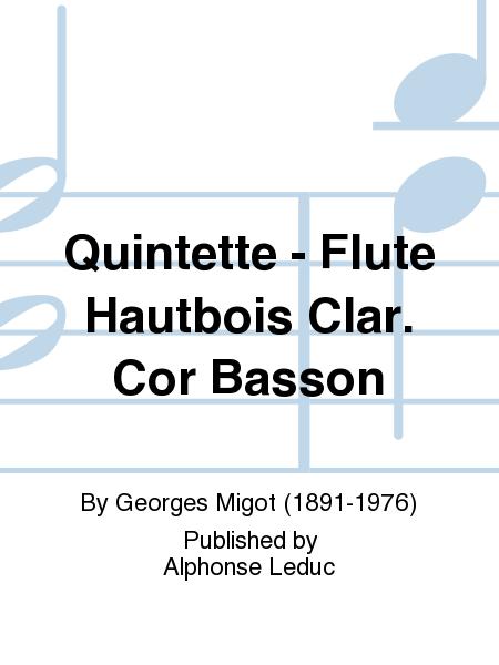 Quintette - Flute Hautbois Clar. Cor Basson
