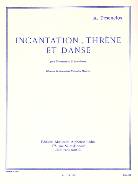 Incantation Threne et Danse - Trompette et Piano