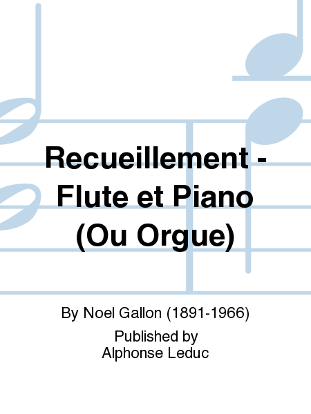 Recueillement - Flute et Piano (Ou Orgue)