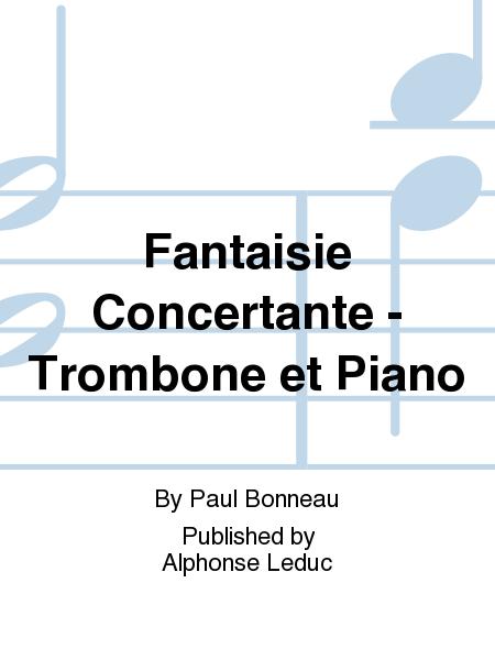 Fantaisie Concertante - Trombone et Piano