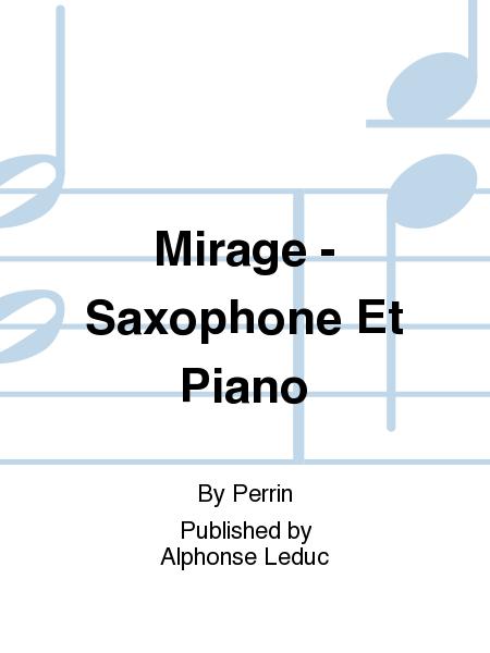 Mirage - Saxophone Et Piano