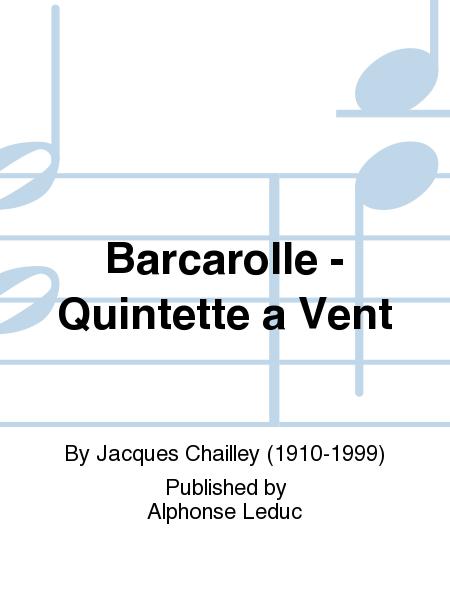 Barcarolle - Quintette a Vent