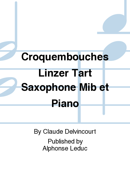 Croquembouches Linzer Tart Saxophone Mib et Piano