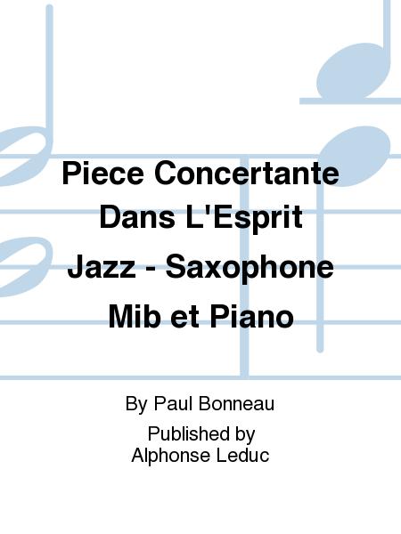 Piece Concertante Dans L'Esprit Jazz - Saxophone Mib et Piano