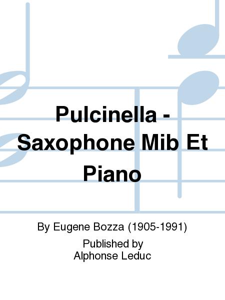 Pulcinella - Saxophone Mib Et Piano