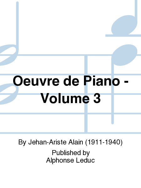 Oeuvre de Piano - Volume 3