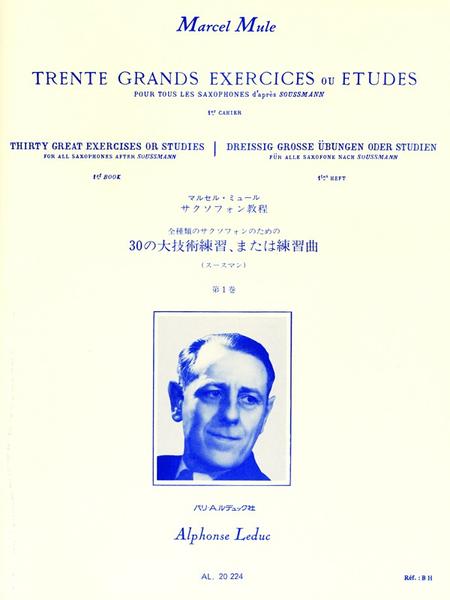 30 Grands Exercices ou Etudes D'Apres Soussman Volume 1 Tous Saxophones