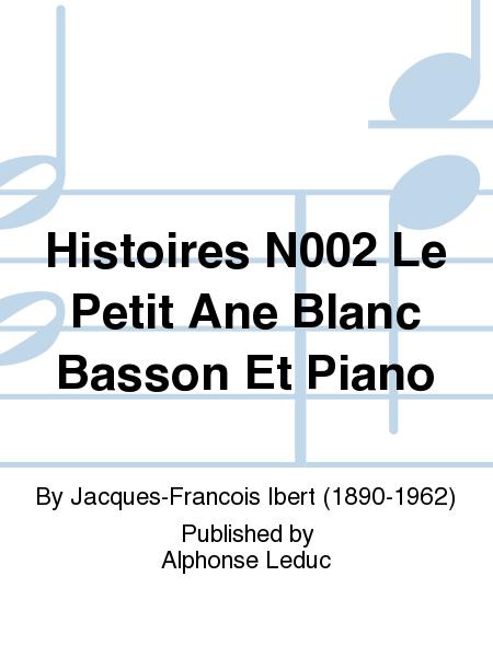Histoires No.2 Le Petit Ane Blanc Basson Et Piano