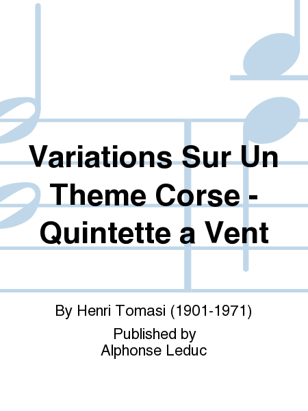 Variations Sur Un Theme Corse - Quintette a Vent