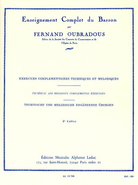 Enseignement Complet Du Basson - Volume 3: Exerc.Complementaires Techn.Et Melodiques