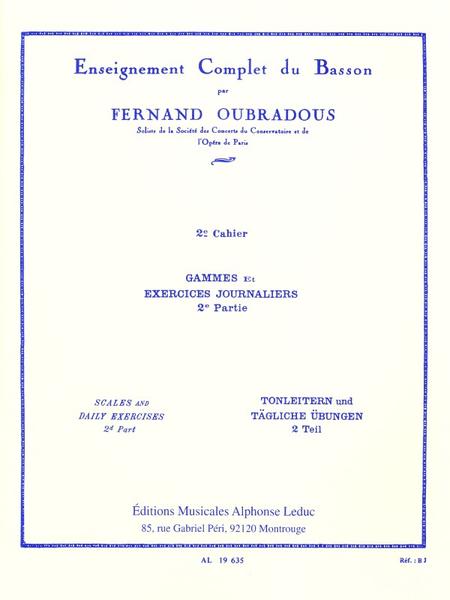 Enseignement Complet Du Basson Volume 2: Gammes et Exercices Journaliers 2eme Ptie