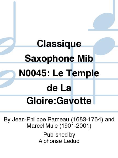 Classique Saxophone Mib No.45: Le Temple de La Gloire:Gavotte