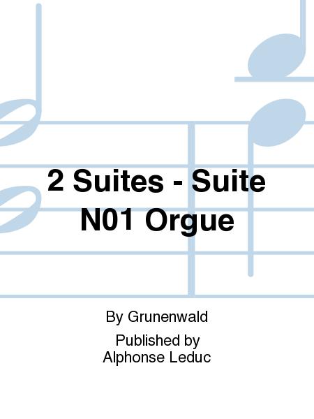 2 Suites - Suite No.1 Orgue