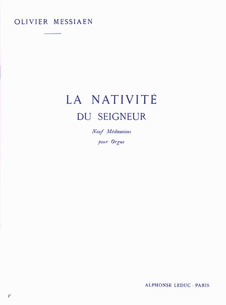 Nativite Du Seigneur Volume 3 (Meditations 6-7 Et 8) - Orgue
