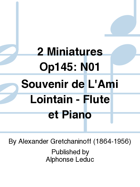 2 Miniatures Op145: No.1 Souvenir de L'Ami Lointain - Flute et Piano