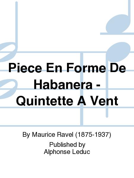 Piece En Forme De Habanera - Quintette A Vent