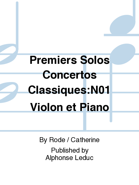 Premiers Solos Concertos Classiques:No.1 Violon et Piano