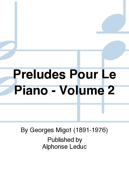 Preludes Pour Le Piano - Volume 2