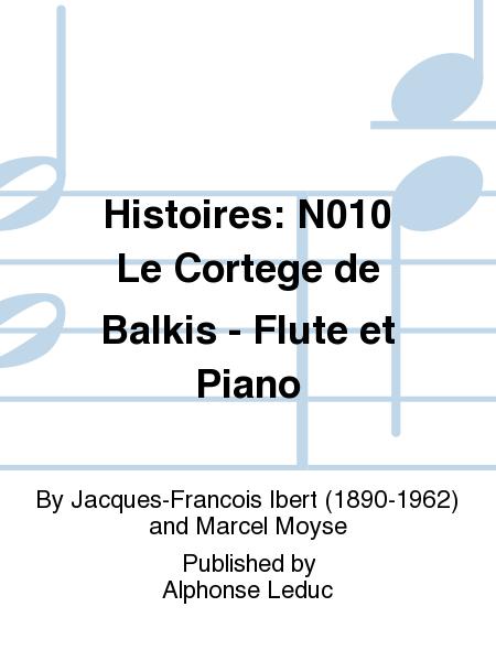 Histoires: No.10 Le Cortege de Balkis - Flute et Piano