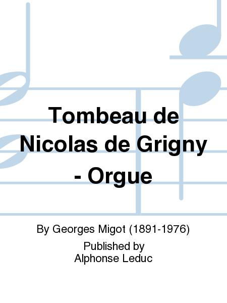 Tombeau de Nicolas de Grigny - Orgue