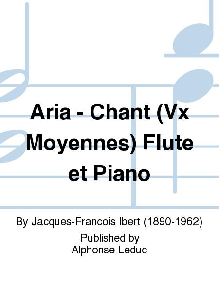 Aria - Chant (Vx Moyennes) Flute et Piano