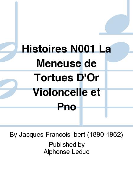 Histoires N001 La Meneuse de Tortues D'Or Violoncelle et Pno