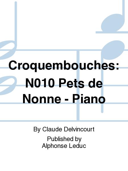 Croquembouches: No.10 Pets de Nonne - Piano