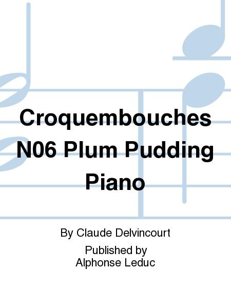 Croquembouches No.6 Plum Pudding Piano